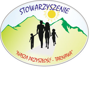 """Stowarzyszenie """"Nasza przyszłość"""" TARNAWA"""